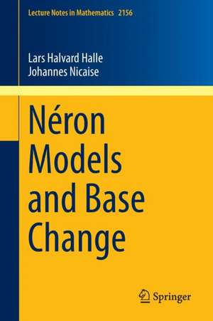 Neron Models and Base Change imagine