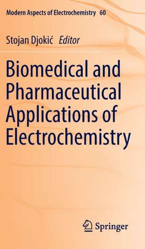 Biomedical and Pharmaceutical Applications of Electrochemistry imagine