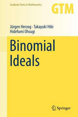 Binomial Ideals de Jürgen Herzog