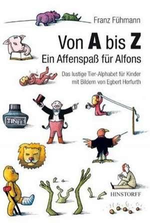 Von A bis Z. Ein Affenspass fuer Alfons