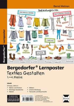 Lernposter Textiles Gestalten - 1.-4. Klasse de Bernd Wehren