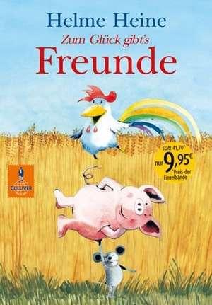 Zum Glück gibt's Freunde de Helme Heine