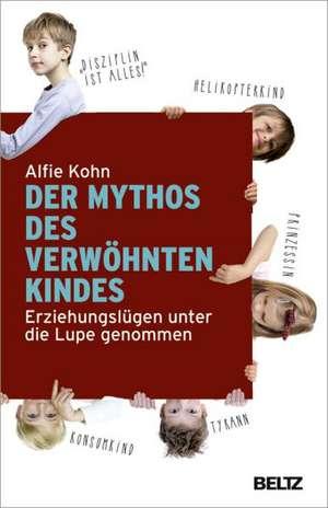 Der Mythos des verwoehnten Kindes