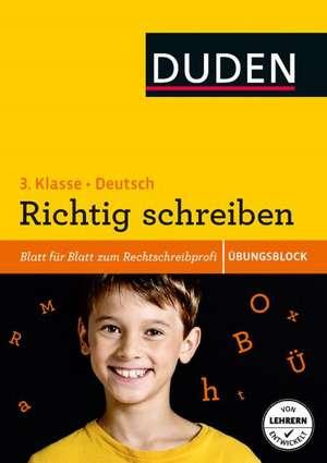 UEbungsblock: Deutsch - Richtig schreiben 3. Klasse