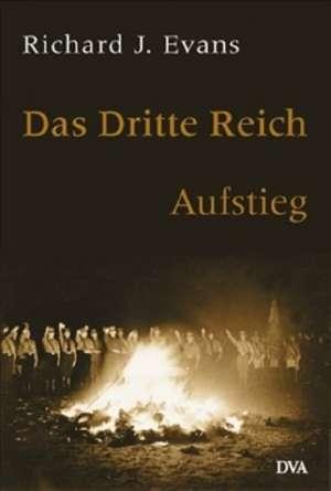 Das dritte Reich. Aufstieg. Band 1