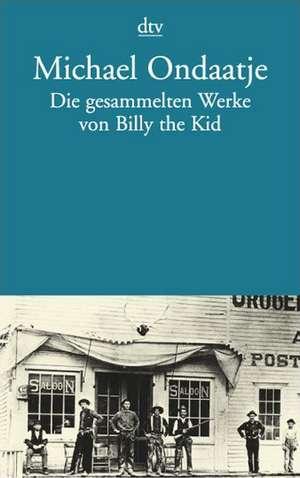 Die gesammelten Werke von Billy the Kid de Werner Herzog