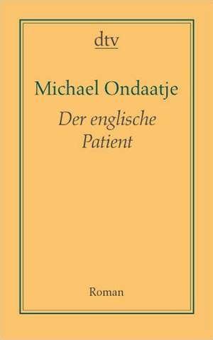 Der englische Patient de Michael Ondaatje