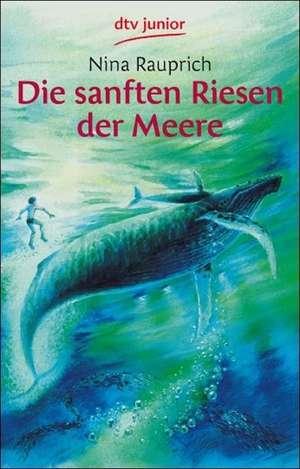 Die sanften Riesen der Meere