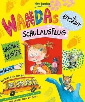 Wandas erster Schulausflug