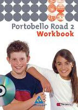 Portobello Road 2. Workbook mit CD