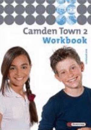 Camden Town 2. Workbook. Gymnasium