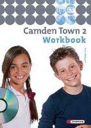 Camden Town 2. Workbook mit CD. Gymnasium