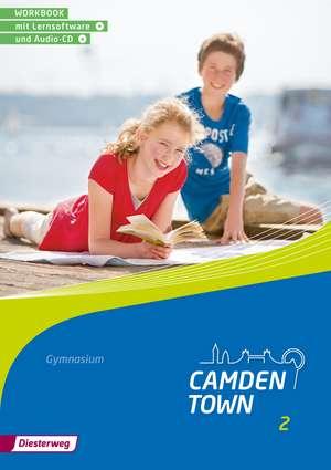 Camden Town 2. Workbook. Allgemeine Ausgabe. Fuer Gymnasien
