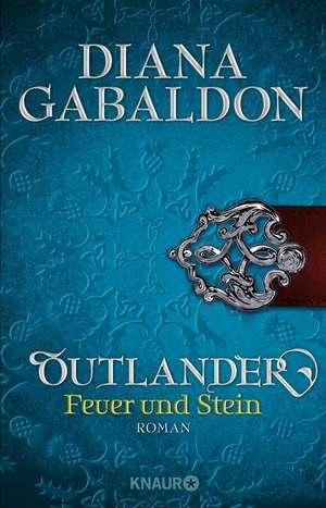 Outlander - Feuer und Stein de Diana Gabaldon