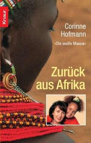 Zurück aus Afrika de Corinne Hofmann