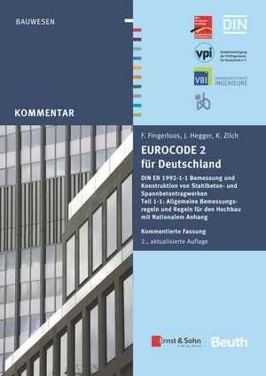 Eurocode 2 fur Deutschland. Kommentierte Fassung