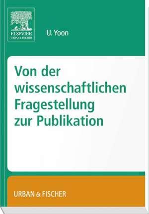 Von der wissenschafltichen Fragestellung zur Publikation