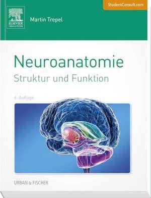 Neuroanatomie de Martin Trepel