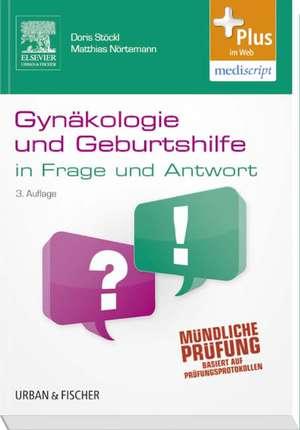 Gynaekologie und Geburtshilfe in Frage und Antwort