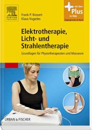 Elektrotherapie, Licht- und Strahlentherapie