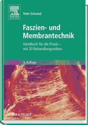 Faszien- und Membrantechnik