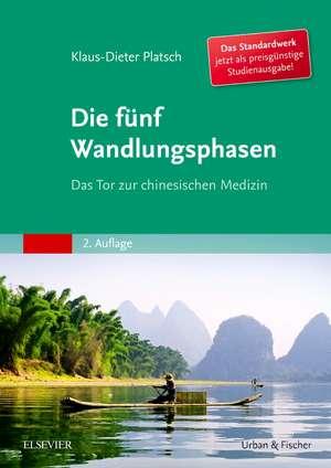Die Fuenf Wandlungsphasen Studienausgabe