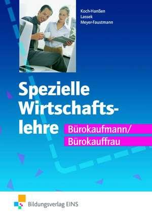 Spezielle Wirtschaftslehre Buerokaufmann/Buerokauffrau Lehr-/Fachbuch