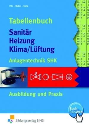 Tabellenbuch Sanitaer Heizung Klima/Lueftung