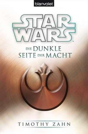 Star Wars(TM) Die dunkle Seite der Macht de Timothy Zahn