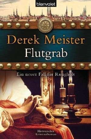 Flutgrab de Derek Meister