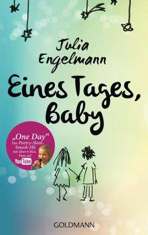 Eines Tages, Baby de Julia Engelmann
