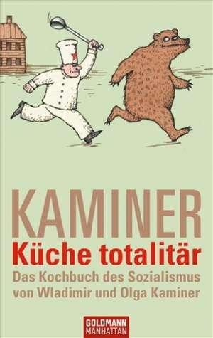 Küche totalitär de Wladimir Kaminer