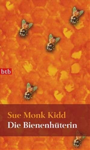 Die Bienenhüterin de Sue Monk Kidd