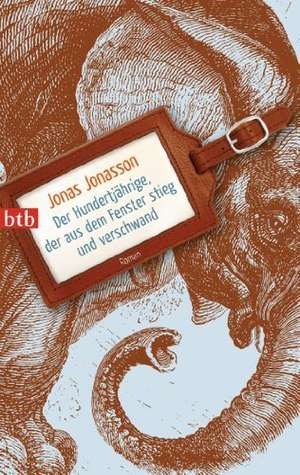 Jonasson, J: Hundertjährige, der aus dem Fenster
