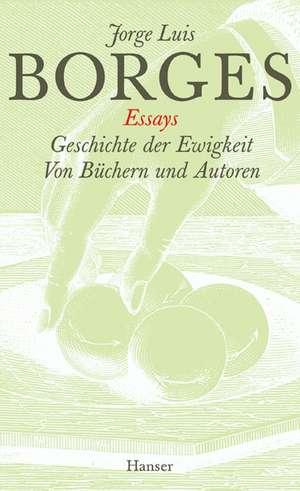 Gesammelte Werke 02. Geschichte der Ewigkeit. Von Buechern und Autoren