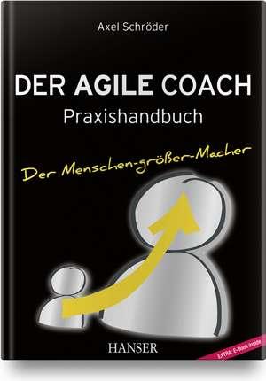Der Agile Coach de Axel Schröder