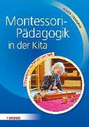 Montessori-Pädagogik in der Kita de Ulrich Steenberg