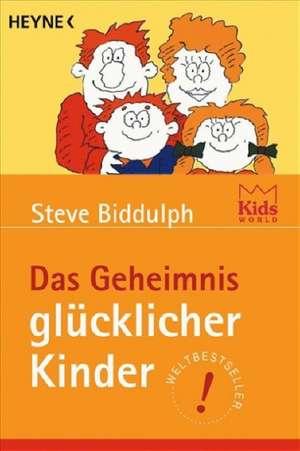 Das Geheimnis glücklicher Kinder de Heino Nimritz