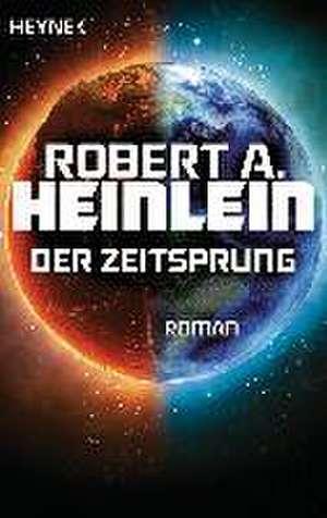 Der Zeitsprung de Robert A. Heinlein