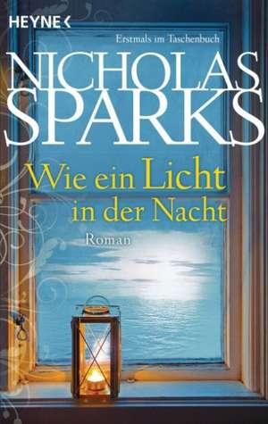 Wie ein Licht in der Nacht de Nicholas Sparks