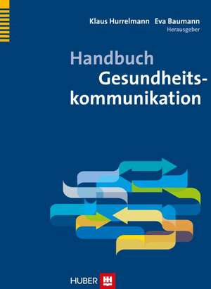 Handbuch Gesundheitskommunikation