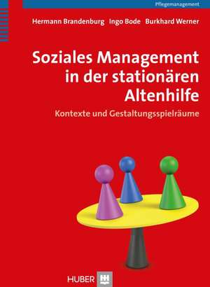 Soziales Management in der stationaeren Altenhilfe