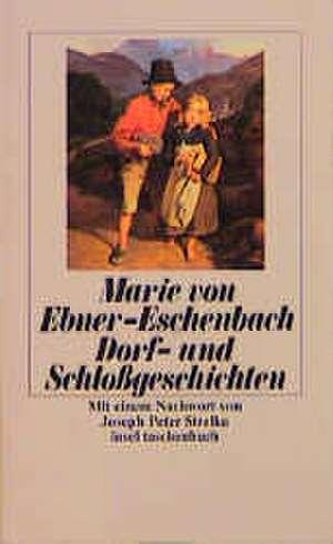 Dorf- und Schloßgeschichten de Marie von Ebner-Eschenbach