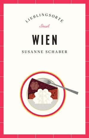 Wien - Lieblingsorte de Susanne Schaber
