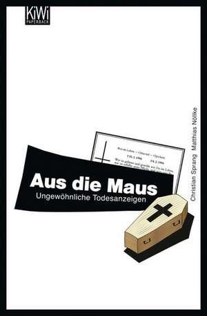 Aus die Maus de Matthias Nölke