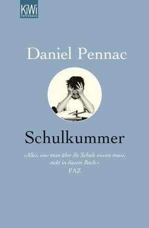 Schulkummer de Daniel Pennac
