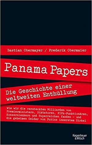 Panama Papers de Bastian Obermayer