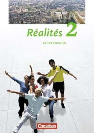 Realites 2. Nouvelle Edition. Carnet d'activites