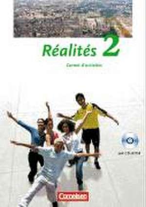 Realites 2. Nouvelle Édition. Carnet d'activites mit CD-ROM