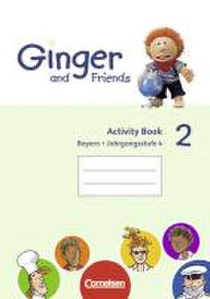 Ginger and Friends Bd. 2 / 4. Jahrgangsstufe - Activity Book / Ausgabe Bayern